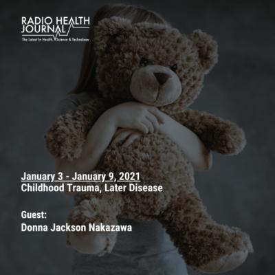 Childhood Trauma, Later Disease (2020)
