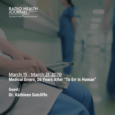 """Medical Errors, 20 Years After """"To Err Is Human"""""""