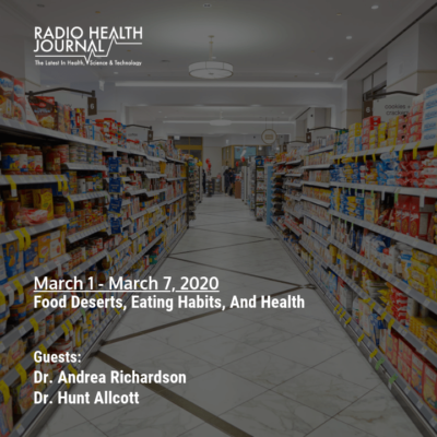 Food Deserts, Eating Habits, and Health
